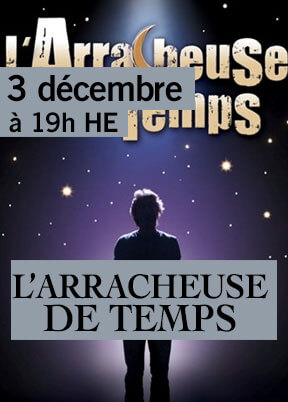 L'ARRACHEUSE DE TEMPS