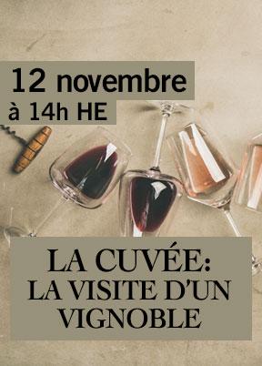 La Cuvée: La visite d'un vignoble