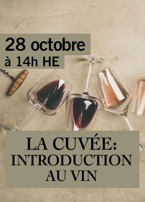 La Cuvée: Introduction au vin