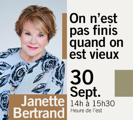 LES GRANDES CONFÉRENCES - Janette Bertrand